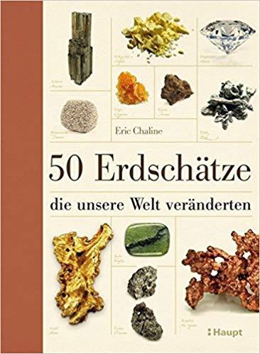Buchcover von 50 Erdschätze, die unsere Welt veränderten
