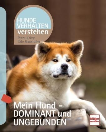 Buchcover von Mein Hund - dominant und ungebunden