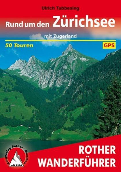 Buchcover von Rund um den Zürichsee mit Zugerland